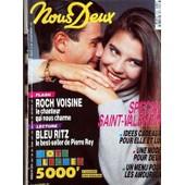 Nous Deux N� 2276 Du 12/02/1991 - Special Saint-Valentin - Roch Voisine - Bleu Ritz De Pierre Rey - Clementine Celarie