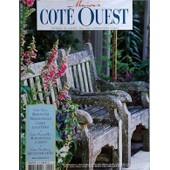 Maisons Cote Ouest N� 45 Du 30/04/2003 - Cote Deco - Maison D'ile - Manoir Anglais - Cabane Au Cap Ferret Cote Grand Air - Mobilier Plage Et Jardin Cote Yachting - Art De Vivre A Bord