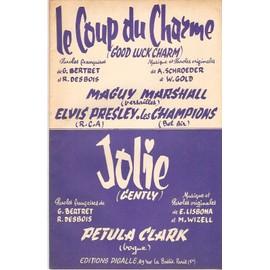 Double partition ELVIS PRESLEY / LES CHAMPIONS le coup du charme (good luck charm) / PETULA CLARK jolie