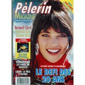 Pelerin Magazine N� 5753 Du 05/03/1993 - Le Defi Des 20 Ans - Liban - La Paix Syrienne - Romantiques - Les Robes De Mariees - Les Nids - Etonnants Chefs-D'oeuvre - Bernard Clavel - Portrait D'un Homme Libre - Jean Gabin Par Monsigny