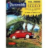 Automobile (L') N� 119 Du 01/03/1956 - Vos Freins - Essais De La Dauphine Sur Le Verglas Corse - Les Voitures De Courses En 1956