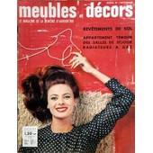 Meubles Et Decors N� 772 Du 01/11/1962 - Revetements De Sol - Appartement Temoin - Des Salles De Sejour - Radiateurs A Gaz