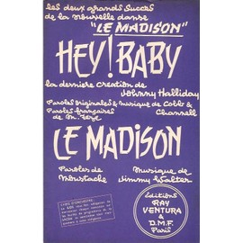 double partition JOHNNY HALLYDAY hey ! baby / + LE MADISON