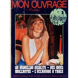 MON OUVRAGE MADAME N° 303 DU 01/12/1973 - TRICOTS - MODE - OUVRAGES - UN REVEILLON INSOLITE - DES IDEES BRILLANTES - L'ECLAIRAGE A TABLE