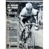 Miroir Des Sports (Le) N� 924 Du 13/08/1962 - Foot / Le Championnat De Vendredi - Rugby / La Verite Sur L'affaire Lacaze - Van Looy - Son Destin -