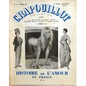 Crapouillot N� 47 Du 01/01/1960 - De La Belle Juliette Recamier A Celeste Mogador - Comtesse De Chabrillan Et A Brigitte Bardot / Histoire De L'amour En France