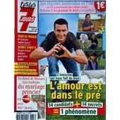 Tele 7 Jours N� 2666 Du 02/07/2011 - L'emission Qui Nous Fait Du Bien / L'amour Est Dans Le Pre - Tour De France / Un Francais Maillot Jaune - Secret Story 5 - Les Coulisses Du Mariage Princier