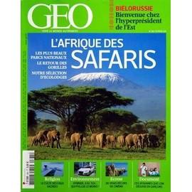 Geo 2011 (N�384) Bielorussie / Bienvenue Chez L'hyperpresident De L'est - L'afrique Des Safaris - Le Retour Des Gorilles - Parcs Nationaux - Ecolodges - Religion / Le Culte Des Eaux Sacrees - Hybride - 4x4 - Tgv / Qui Pollue Le Moins - E...