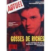 Actuel N� 113 Du 01/11/1988 - Gosses De Riches / Les Heritiers Brejnev - Sakharov - Mikoyan Racontent - Mike Tyson Par Norman Mailer
