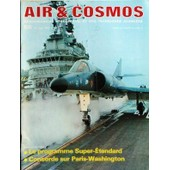 Air Et Cosmos N� 625 Du 22/05/1976 - Le Programme Super-Etendard - Concorde Sur Paris-Washington