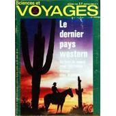 Sciences Et Voyages N� 9 Du 01/12/1968 - Le Dernier Pays Western Par Pierre Sylvestre Mon Operation Lavarede Par Martin Meroy L Orphelinat Des Betes De Brousse Par F Bel G Vienne
