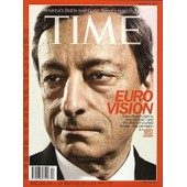 Time N� 4 Du 28/01/2013 - Euro Vision - Mario Draghi's Fight To Save The Euro - And The Dream Of A United Europe - Has Just Begun By Mayer And Schuman - America's Battle Over Guns - Israel's Hard Right