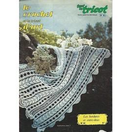Tout Le Tricot - Le Crochet Et Le Tricot D'art - 52