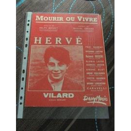 Mourir ou vivre Hervé Villard