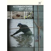 Au Commencement �tait La Vase de Luc Riolon