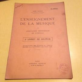l'enseignement de la musique 2ème Livret de Solfège.5ème édition.(1922)intonations des quintes et tierces.Mesures à 2,4 et 3 Temps(rondes,blanches,noires)