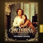 Pollyanna - Christopher Gunning