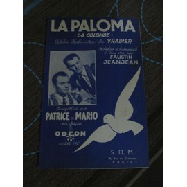 La Paloma (La Colombe) Enregistré par Patrice et Mario
