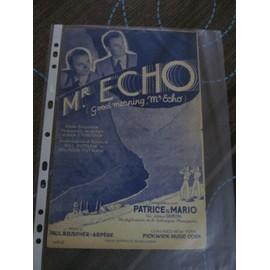 MR ECHO (Goog Morning Mr Echo) Enregistrée par Patrice & Mario