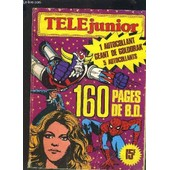 Tele Junior Album N 4 . 3 Numeros Mensuels N 15 , 16 Et 17 : Starsky And Hutch + Goldorak + Goldorak Et Tarzan de COLLECTIF