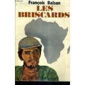 Les Briscards. de fran�ois balsan