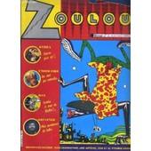 Zoulou - N�1 - Kebra, Ecore Plus Rat ! - Under Fire, Du Cine Qui Mitraille.. - Max, Bombe Le Mur De Berlin !.. - Gotainer, Mes Aventures De Baba.. de COLLECTIF