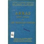 Arras, Lens-Douai Et Les Batailles D'artois (Guides Illustres Michelin Des Champs De Bataille) de COLLECTIF