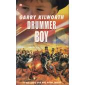 Drummer Boy de Garry Kilworth