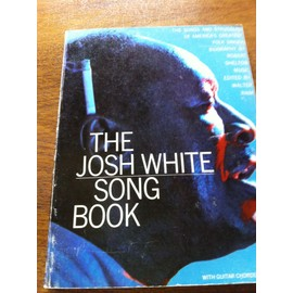 The Josh WHITE Song Book