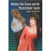 Hammer Film Scores And The Musical Avant-Garde de David Huckvale
