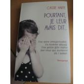 Pourtant,Je Leur Avais Dit... de Cassie Harte