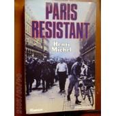 Paris R�sistant de henri michel
