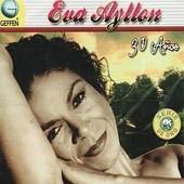 30 A�os - Eva Ayllon