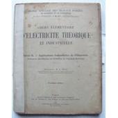 Cours Elementaire �lectricit� Th�orique Et Industrielle Livre Ii de A Becq