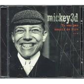 Tu Vas Pas Mourir De Rire - Mickey 3d