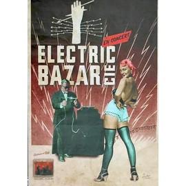 affiche ( format 40 X 60 cm  pliée en deux ) Electric bazar cie en concert