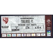 Ticket Billet Fc Metz - Toulouse Fc Stade Saint Symphorien Ligue 1 Saison 14.15