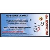 Ticket Invitation Vip Demi Finale Coupe D'europe Dames Tennis De Table Metz Vs Carthagene