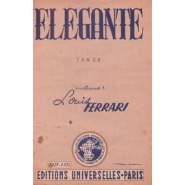Elegante et Viejo Barrio (tangos de Louis Ferrari, Ramon Chiloe et José Moranez)