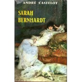 Sarah Bernhardt de andr� castelot