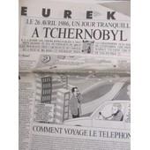 Lib�ration Suppl�ment 6 Pages Eureka Du 25/04/1990 : Tchernobyl - Le T�l�phone