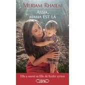 Assia, Mama Est L� de Mariam Rhaiem