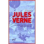 Album - Iconographie Choisie Et Comment�e de Jules Verne