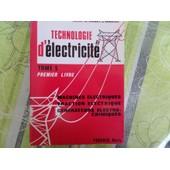 Technologie D Electricite // Machines Electriques-Traction Electrique Et Generateurs Electro-Chimiques de HEINY-NAUDY-MARTEL