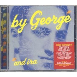 By George & Ira : red hot on Gershwin - Verve Jazz Songbook