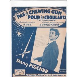 Pas de chewing gum pour les croulants  (Dany Fisher)