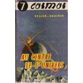 Au Centre De L'univers de KELLER-BRAININ