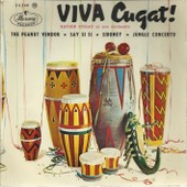 Viva Cugat ! : The Peanut Vendor (M. Simons, L. Wolfegilbert, M. Sunshine) 2'28 - Say Si Si (E. Lecuona, A. Stillman, F. Luban) 2'28 / Siboney (E. Lecuona, D. Morse) 2'43 - Jungle Concerto (X. Cugat) - Xavier Cugat Et Son Orchestre