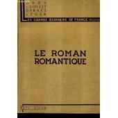Le Roman Romantique B.Constant Senancour Stendhal Balzac Merimee George Sand. de ABRY CROUZET BERNES LEGER