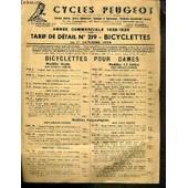 Cycle Peugeot - Tarif De Detail N�219 - Bicyclettes Au 1er Octobre 1938 - Annee Commerciale 1938-1939 - Bicyclettes Pour Hommes - Bicyclettes Pour Jeunes Gens Et Enfants. de COLLECTIF